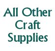 All Other Craft Supplies