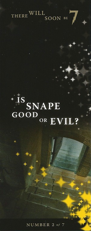 Is Snape Good or Evil?, Promo Bookmark