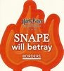 Snape will Betray, Promo Sticker