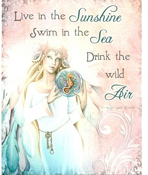 "Live in the Sunshine Swim in the Sea Drink the Wild Air, Print 8.5""x11"""
